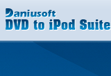 Daniusoft DVD to iPod Suite 2.1.0.40 poster