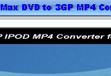 Max DVD to 3GP MP4 Converter 4.6.0.4579 poster