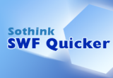 Sothink SWF Quicker 5.6 Build 40851 poster