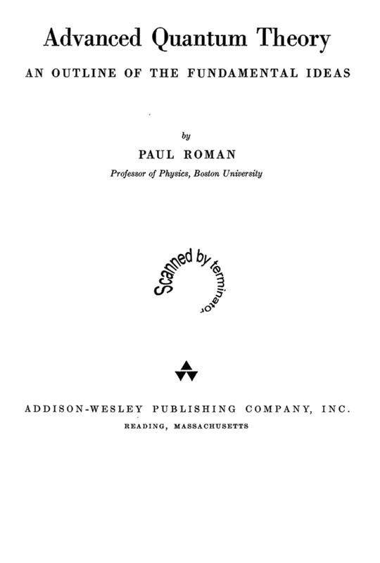 Advanced Quantum Theory Paul Roman
